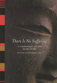 There Is No Suffering