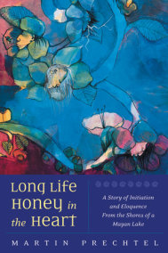 Long Life, Honey in the Heart