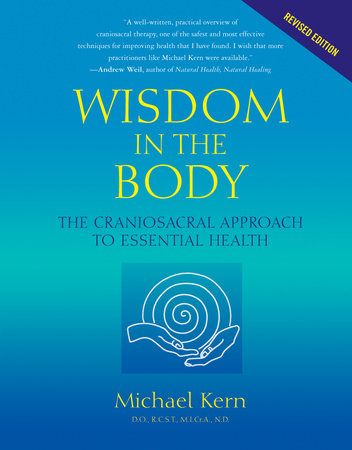 Wisdom in the Body by Michael Kern