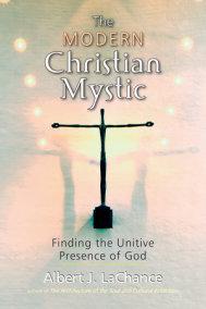 The Modern Christian Mystic