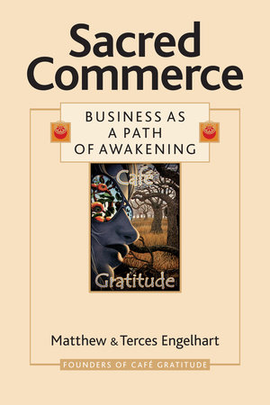 Sacred Commerce by Matthew Engelhart and Terces Engelhart
