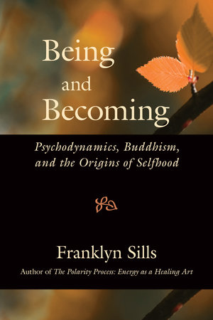 Being and Becoming by Franklyn Sills
