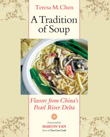A Tradition of Soup by Teresa M. Chen