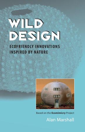 Wild Design by Alan Marshall
