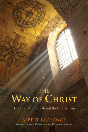The Way of Christ by Albert J. LaChance