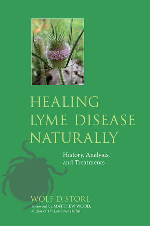 Healing lyme disease naturally by wolf d storl penguinrandomhouse healing lyme disease naturally by wolf d storl fandeluxe Gallery