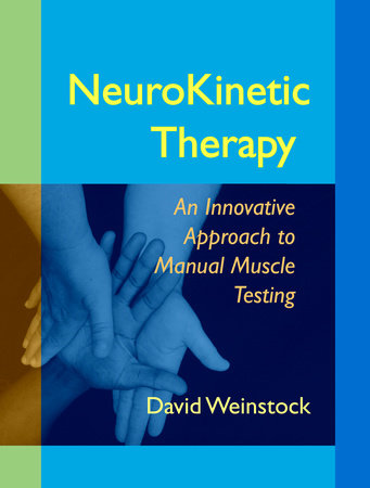 NeuroKinetic Therapy by David Weinstock