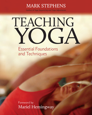 Teaching Yoga by Mark Stephens