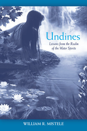 Undines by William R. Mistele