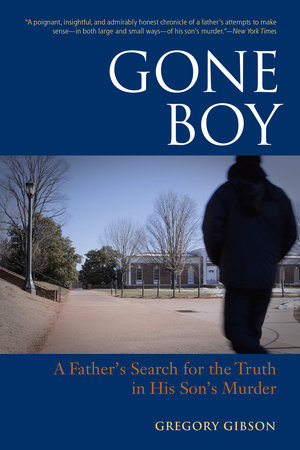 Gone Boy by Gregory Gibson