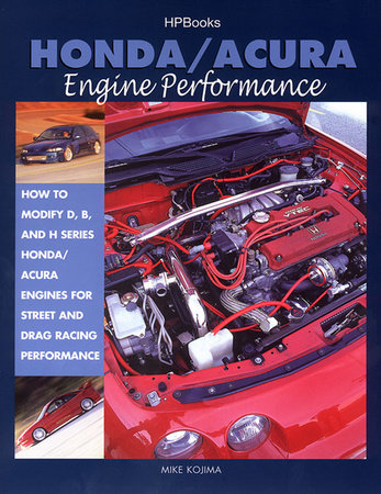 Honda/Acura Engine Performance by Mike Kojima