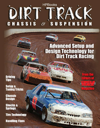Dirt Track Chassis and SuspensionHP1511 by The Editor of Circle Track Mag