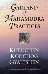 Garland of Mahamudra Practices