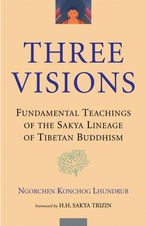 Three Visions by Ngorchen Konchog Lhundrub