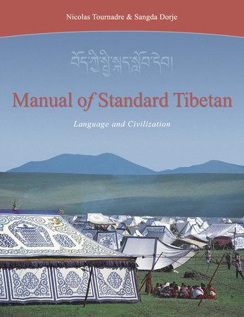 Manual of Standard Tibetan by Nicolas Tournadre and Sangda Dorje