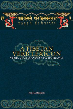 A Tibetan Verb Lexicon by Paul G Hackett