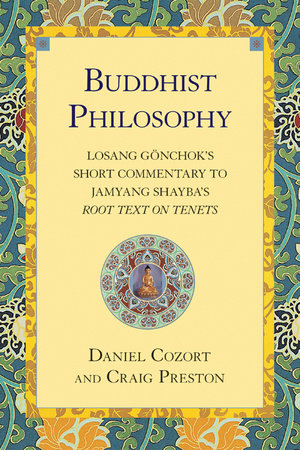Buddhist Philosophy by Daniel Cozort and Craig Preston