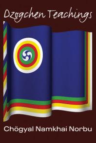 Dzogchen Teachings