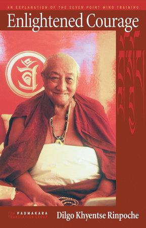 Enlightened Courage by Dilgo Khyentse