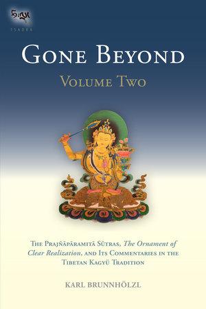 Gone Beyond (Volume 1) by Karl Brunnholzl