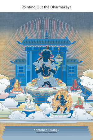 Pointing Out the Dharmakaya by Khenchen Thrangu