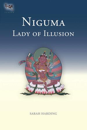 Niguma, Lady of Illusion by Sarah Harding