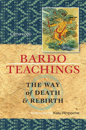 Bardo Teachings by Lama Lodu