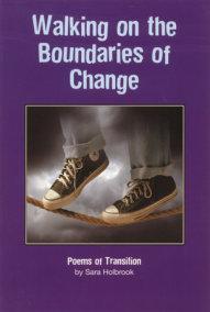 Walking on the Boundaries of Change