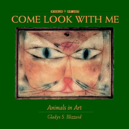 Animals in Art by Gladys S. Blizzard