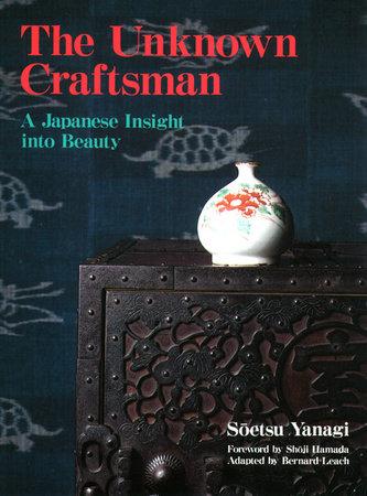 The Unknown Craftsman by Soetsu Yanagi