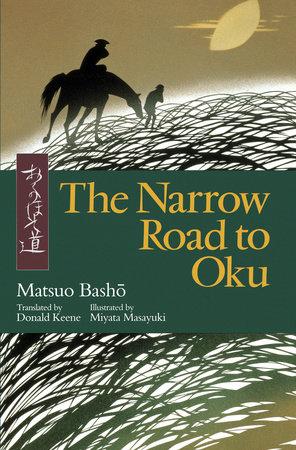 The Narrow Road to Oku by Matsuo Basho