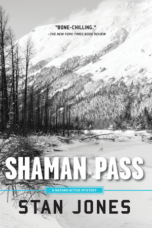 Shaman Pass by Stan Jones