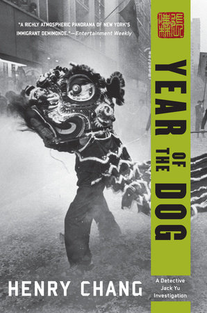 Year of the Dog by Henry Chang