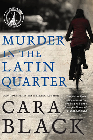 Murder in the Latin Quarter by Cara Black
