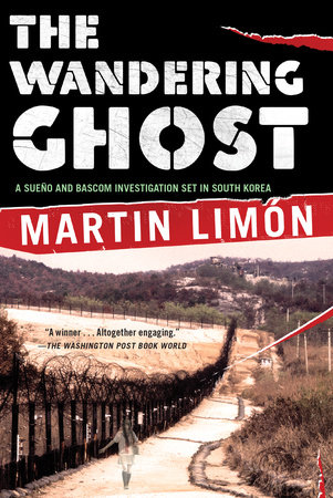The Wandering Ghost by Martin Limon