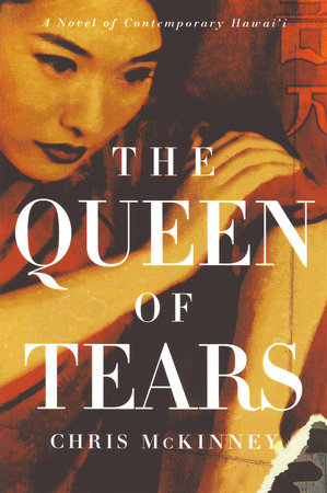 The Queen of Tears by Chris Mckinney