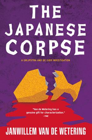 The Japanese Corpse by Janwillem van de Wetering