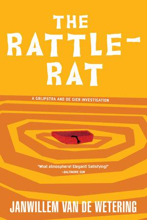 The Rattle-Rat by Janwillem van de Wetering