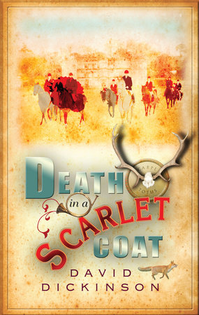 Death in a Scarlet Coat by David Dickinson