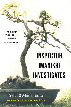 Inspector Imanishi Investigates by Seicho Matsumoto