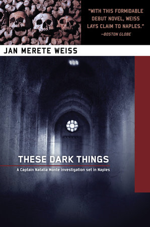 These Dark Things by Jan Weiss