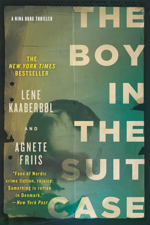 The Boy in the Suitcase by Lene Kaaberbol and Agnete Friis