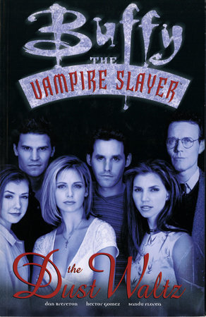 Buffy the Vampire Slayer: The Dust Waltz