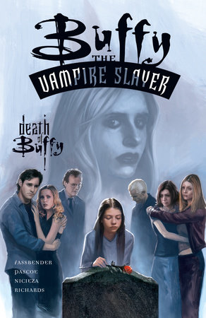 Buffy the Vampire Slayer: The Death of Buffy by Jim Pascoe