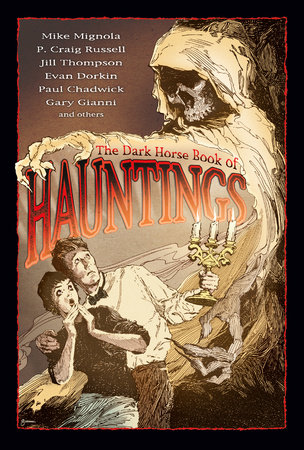 The Dark Horse Book of Hauntings by P. Craig Russell
