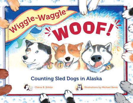 Wiggle-Waggle Woof by Chérie B. Stihler