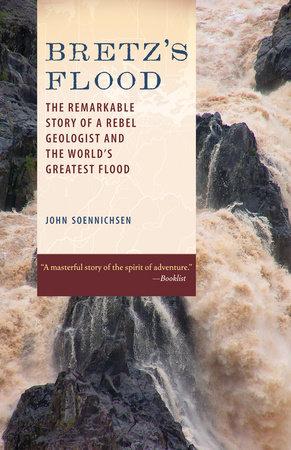 Bretz's Flood by John Soennichsen