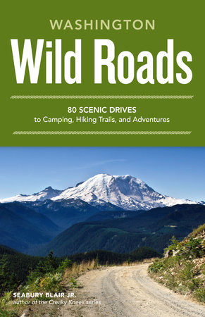 Wild Roads Washington by Seabury Blair Jr.