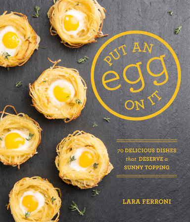Put an Egg on It by Lara Ferroni