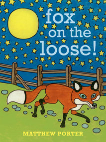 Fox on the Loose!